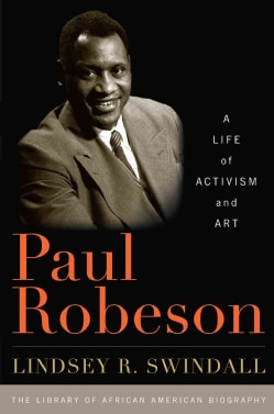 Paul Robeson: A Life of Activism and Art (Hardcover)