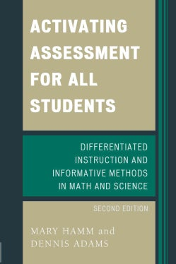 Activating Assessment for All Students: Differentiated Instruction and Informative Methods in Math and Science (Paperback)