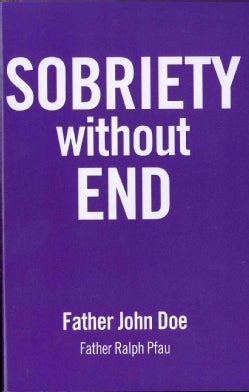 Sobriety Without End (Paperback)