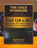 The Gold Standard DAT Quantitative Reasoning (QR/math) and Reading Comprehension (RC) [Dental Admission Test] (Paperback)