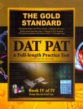 The Gold Standard Introduction to the DAT, Perceptual Ability Test (PAT) Practice and Full-length Exam (Dental Ad... (Paperback)