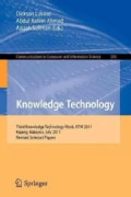 Knowledge Technology: Third Knowledge Technology Week, Ktw 2011, Kajang, Malaysia, July 18-22, 2011. Revised Sele... (Paperback)