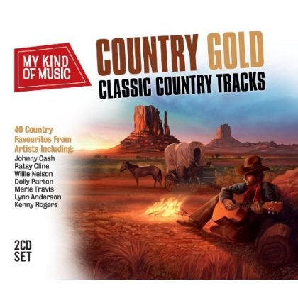 MY KIND OF MUSIC: COUNTRY GOLD - MY KIND OF MUSIC: COUNTRY GOLD