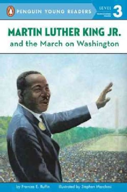 Martin Luther King Jr and the March on Washington (Paperback)