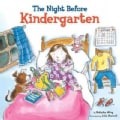 The Night Before Kindergarten (Paperback)