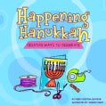 Happening Hanukkah: Creative Ways to Celebrate (Paperback)