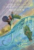 The Trouble With Magic (Hardcover)