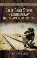 Great Short Stories by Contemporary Native American Writers (Paperback)