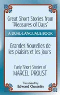 "Pleasures and Days and ""Memory"" / Les Plaisirs Et Les Jours Et ""Souvenir"": Short Stories by Marcel Proust: a Dual... (Paperback)"
