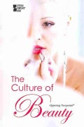 The Culture of Beauty (Paperback)