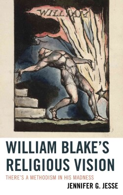 William Blake's Religious Vision: There's a Methodism in His Madness (Hardcover)