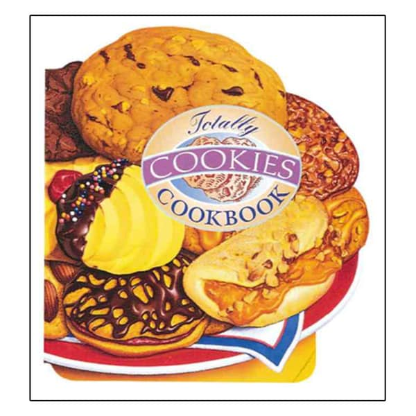 The Totally Cookies Cookbook (Paperback) 9806215