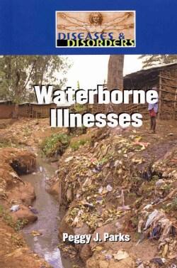 Waterborne Illnesses (Hardcover)