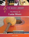 The History of Latin Music (Hardcover)