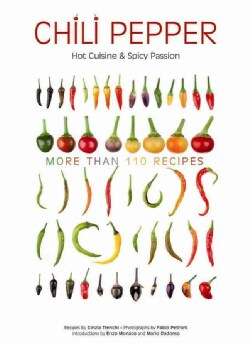 Chili Pepper: Moments of Spicy Passion (Hardcover)