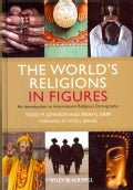 The World's Religions in Figures: An Introduction to International Religious Demography (Hardcover)