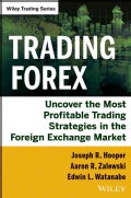 Trading Forex: Uncover the Most Profitable Trading Strategies in the Foreign Exchange Market (Hardcover)
