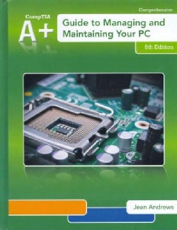 A+ Guide to Managing and Maintaining Your PC (Hardcover)
