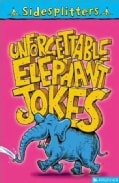 Unforgettable Elephant Jokes (Paperback)
