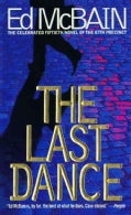 The Last Dance: A Novel of the 87the Precinct (Paperback)
