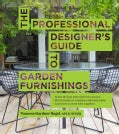 The Professional Designer's Guide to Garden Furnishings (Hardcover)