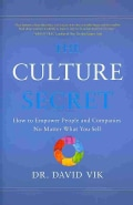 The Culture Secret: How to Empower People and Companies No Matter What You Sell (Hardcover)