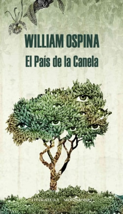 El pa�s de la canela / The Cinnamon Country (Hardcover)