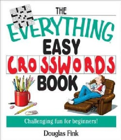 The Everything Easy Cross-Words Book: Challenging Fun for Beginners (Paperback)