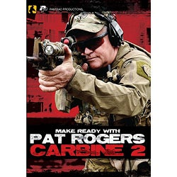 Make Ready with Pat Rogers: Carbine 2