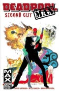Deadpool Max: Second Cut (Paperback)