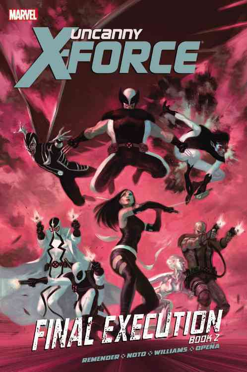 Uncanny X-Force: Final Execution 2 (Hardcover)