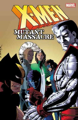 X-Men: Mutant Massacre (Paperback)
