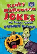 Kooky Halloween Jokes to Tickle Your Funny Bone (Hardcover)