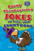 Corny Thanksgiving Jokes to Tickle Your Funny Bone (Hardcover)
