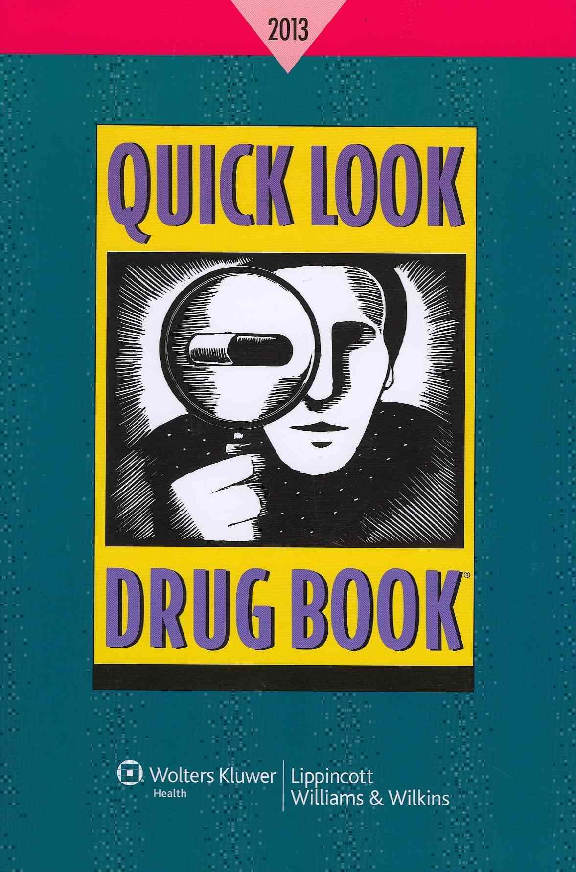 Quick Look Drug Book, 2013