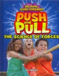 Push and Pull: The Science of Forces (Hardcover)