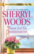 Never Let Go/ A Soldier's Secret (Paperback)
