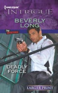 Deadly Force (Paperback)