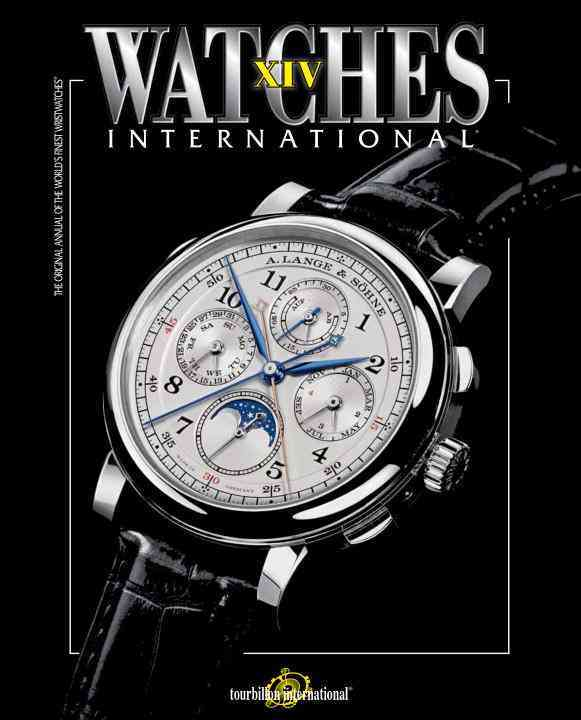 Watches International: The Original Annual of the World's Finest Wristwatches (Paperback)