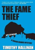 The Fame Thief (Hardcover)