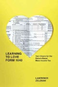 Learning to Love Form 1040: Two Cheers for the Return-based Mass Income Tax (Hardcover)