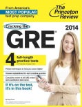 Cracking the GRE 2014: Includes 4 Full-length Practice Tests (Paperback)