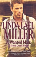 A Wanted Man: A Stone Creek Novel (Paperback)