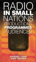 Radio in Small Nations: Production, Programmes, Audiences (Hardcover)