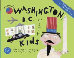 Fodor's Around Washington, D.C. With Kids (Paperback)