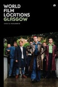 World Film Locations: Glasgow (Paperback)