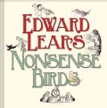 Edward Lear's Nonsense Birds (Hardcover)