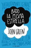 Bajo la misma estrella / The Fault in Our Stars (Paperback)