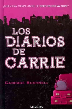 Los diarios de Carrie / The Diaries of Carrie (Hardcover)