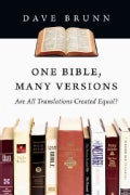 One Bible, Many Versions: Are All Translations Created Equal? (Paperback)